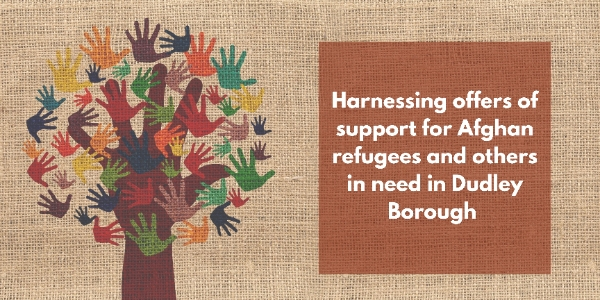 """Featured image for """"Harnessing support for Afghan refugees and others in need in Dudley borough"""""""