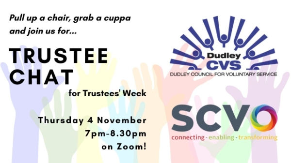 """Featured image for """"Trustee Chat: An invitation to talk trustees and their role with Dudley CVS and SCVO – 4 Nov"""""""